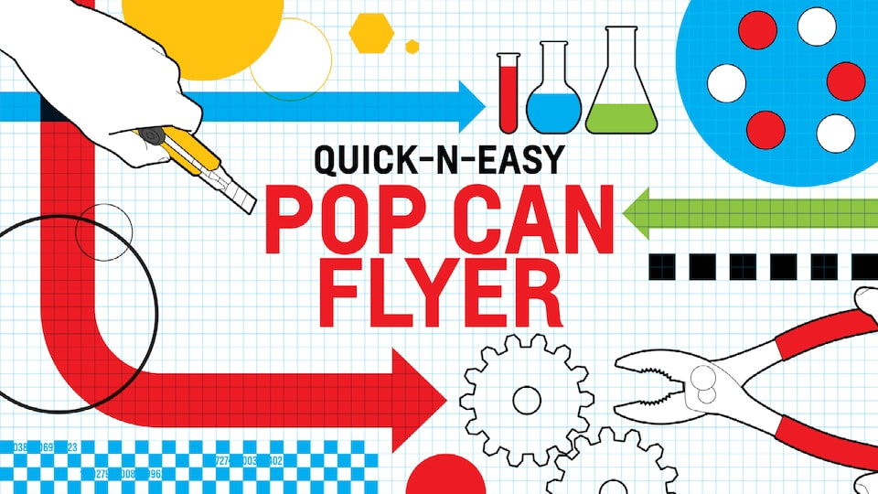 "An illustration on white and blue graph paper of a hand holding a utility knife, several glass beakers and test tubes, a gear, and a pair of pliers with the words ""Quick-n-Easy Pop Can Flyer."""