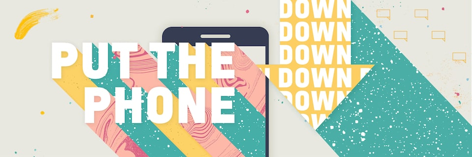 Put the phone down banner