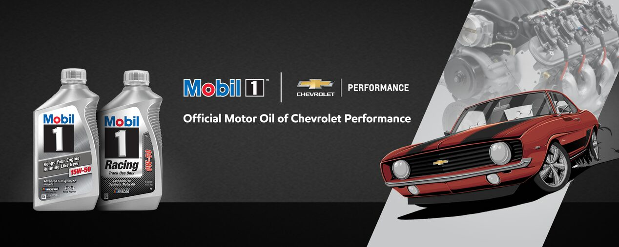 Mobil1 Is The Official Motor Oil Of Chevrolet Performance