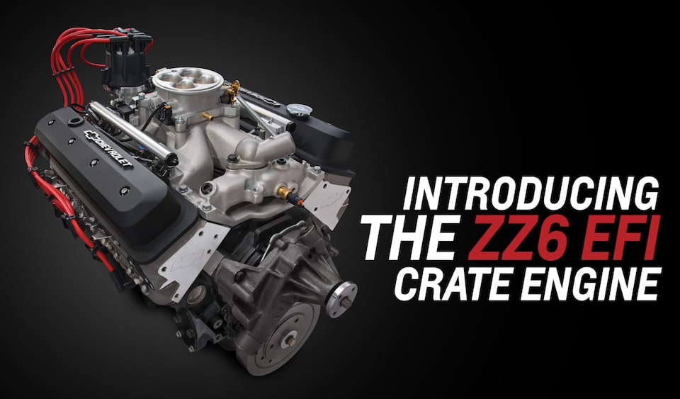 Chevrolet Performance Engine Spotlights The 2018 SEMA Show Favorite All-New ZZ6 EFI Crate Engine.