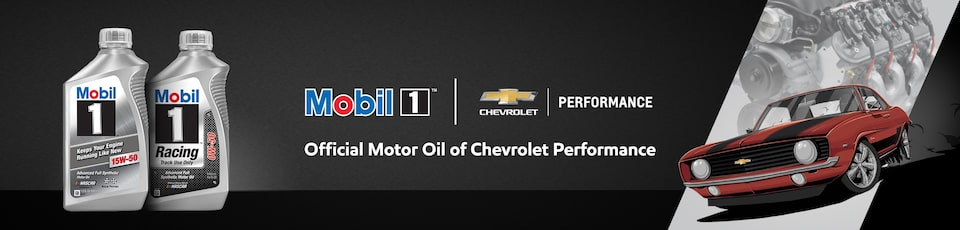 Mobil 1 Is The Official Motor Oil Of Chevrolet Performance