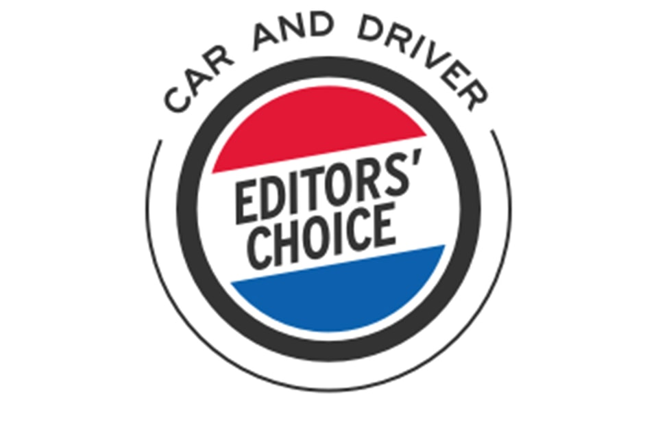 Car and Driver Editor's Choice Award