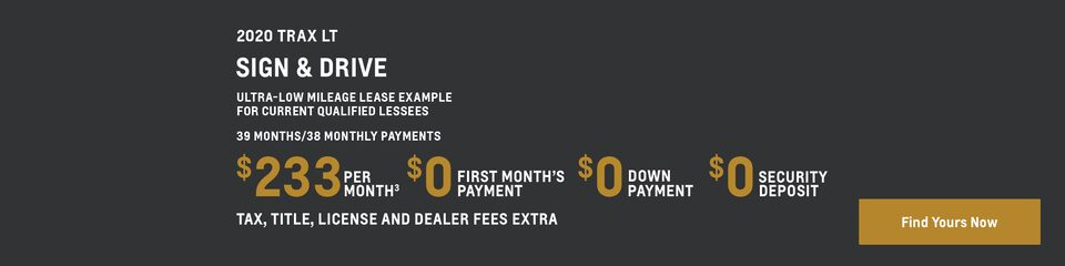 2020 Trax LT: Ultra-low mileage lease example for current qualified lessees: 39 months/38 monthly payments $233 Per Month(3) $0 First Month's Payment $0 Down Payment $0 Security Deposit Tax, title, license and dealer fees extra.  Find yours now.