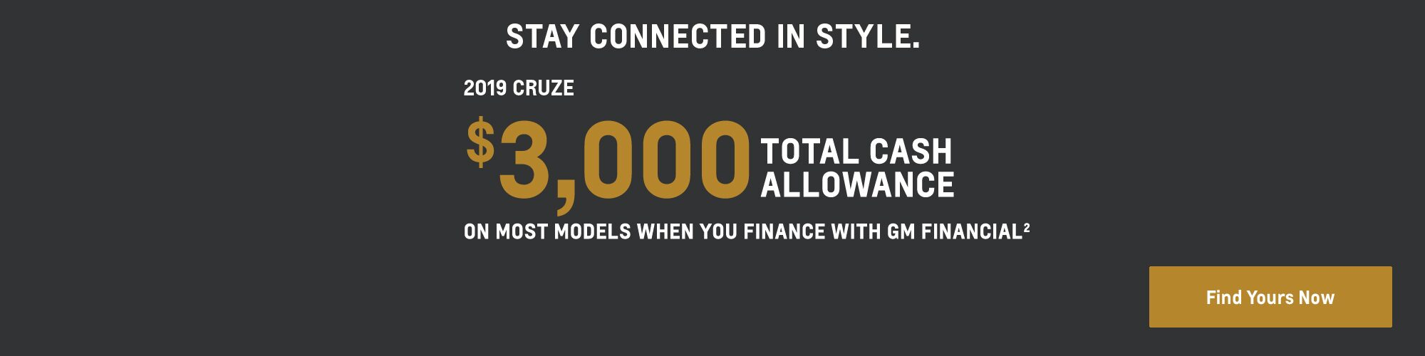2019 Cruze: $3,000 Total Cash Allowance