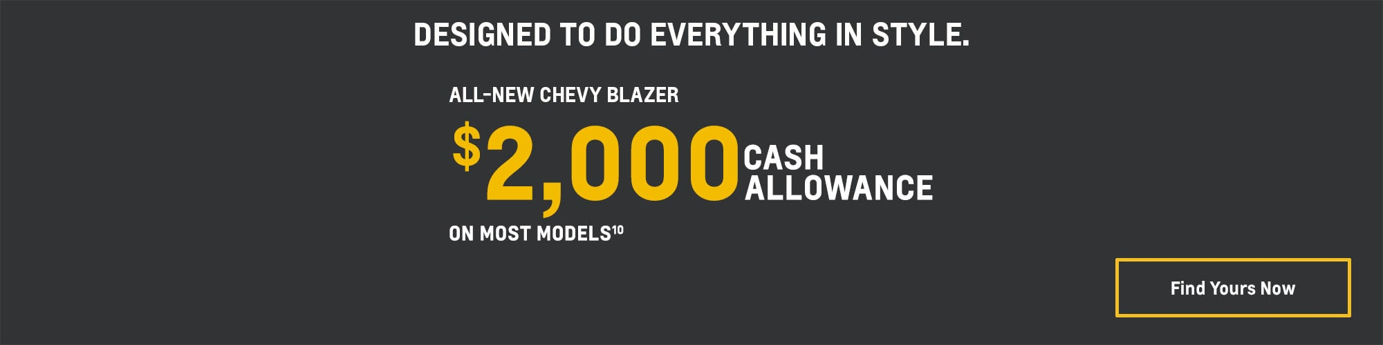 2019 Chevrolet Blazer: $2,000 Cash Allowance