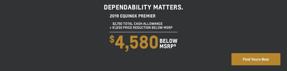 2019 Equinox: $4,580 Below MSRP
