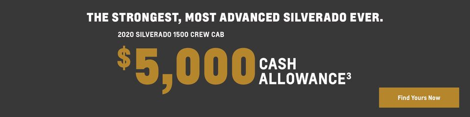 2020 Silverado 1500 Crew Cab: The strongest, most advanced Silverado ever. $5,000 cash allowance(3). Find yours now.